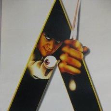 Cinema: LAMINA POSTER-LA NARANJA MECÁNICA WARNER HOME VIDEO-E. ESPECIAL-NUMERADA-ANIVERSARIO 1984-2004. Lote 26859559