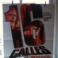 Cine: 16 CALLES,BRUCE WILLIS CARTEL DE CINE ORIGINAL 70X100 APROX (27). Lote 21479945