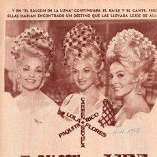 Cine: EL BALCÓN DE LA LUNA. CARMEN SEVILLA. LOLA FLORES. LUIS SASLAVSKY. 1962. PUBLICIDAD EN PRENSA.. Lote 235351935