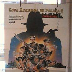 Cine: LOCA ACADEMIA DE POLICIA 6, CARTEL DE CINE ORIGINAL 70X100 APROX (42). Lote 21714039