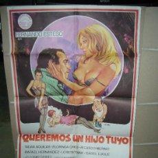 Cine: QUEREMOS UN HIJO TUYO FERNANDO ESTESO POSTER ORIGINAL 70X100 . Lote 29380830