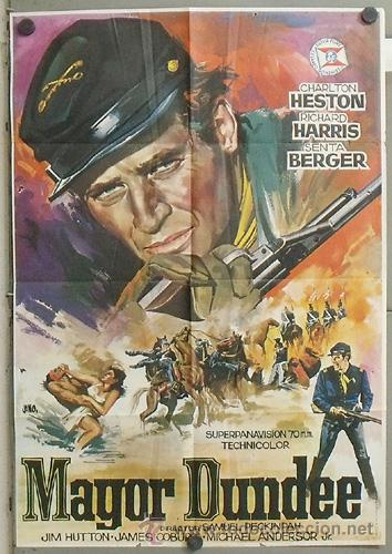 NA15 MAYOR DUNDEE SAM PECKINPAH CHARLTON HESTON JANO POSTER ORIGINAL 70X100 ESTRENO (Cine - Posters y Carteles - Westerns)