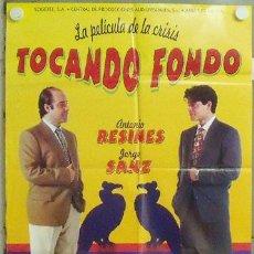 Cine: NB56 TOCANDO FONDO ANTONIO RESINES JORGE SANZ POSTER ORIGINAL 70X100 ESTRENO. Lote 22140688