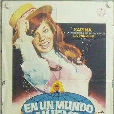 Cine: NA93 EN UN MUNDO NUEVO KARINA LA PANDILLA POSTER ORIGINAL 70X100 ESTRENO. Lote 22124742