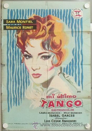 KMP 101 MI ULTIMO TANGO SARA MONTIEL JANO POSTER ORIGINAL 70X100 ESTRENO (Cine - Posters y Carteles - Clasico Español)