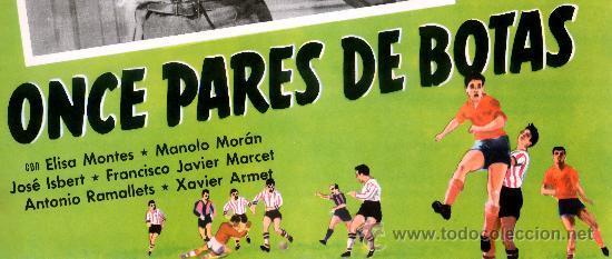 Cine: ONCE PARES DE BOTAS 1954 FUTBOL JOSE SUAREZ (ESPECTACULAR LOBBY CARD ORIGINAL) - Foto 4 - 26148125