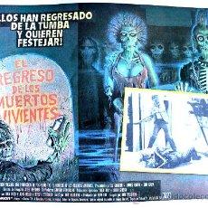 Cine: EL REGRESO DE LOS MUERTOS VIVIENTES 1985 (ESPECTACULAR LOBBY CARD ORIGINAL). Lote 26477130
