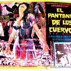 Cine: EL PANTANO DE LOS CUERVOS 1974 (LOBBY CARD ORIGINAL) TERROR ESPAÑOL DE CULTO. Lote 26477118