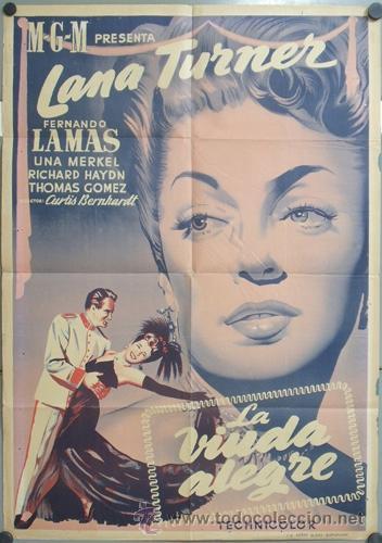 KMP 412D LA VIUDA ALEGRE LANA TURNER FERNANDO LAMAS POSTER ORIGINAL 70X100 ESTRENO LITOGRAFIA (Cine - Posters y Carteles - Musicales)