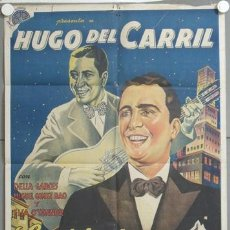 Cine: NC78 LA VIDA DE CARLOS GARDEL HUGO DEL CARRIL POSTER ORIGINAL ESTRENO 70X100 LITOGRAFIA. Lote 22851067
