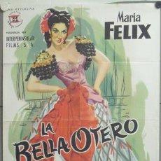 Cine: WQ24D LA BELLA OTERO MARIA FELIX POSTER ORIGINAL 70X100 ESTRENO LITOGRAFIA. Lote 22853004
