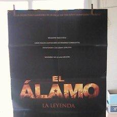 Cine: EL ALAMO (LA LEYENDA), CARTEL DE CINE ORIGINAL 70X100 APROX (55). Lote 26169774