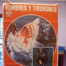 Cine: CARTEL DEL DOCUMENTAL ITALIANO HOMBRES Y TIBURONES (1976) EN ESPAÑOL UOMINI E SQUALI BRUNO VAILATI. Lote 22957530