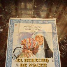 Cine: CARTEL CINE EL DERECHO DE NACER, AURORA BAUTISTA 1960 MONTALBAN. Lote 22981215