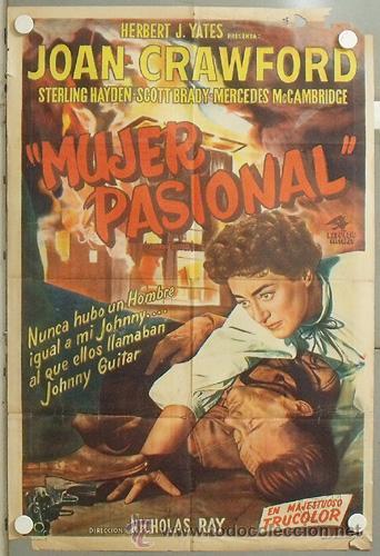 KMP 643D JOHNNY GUITAR JOAN CRAWFORD NICHOLAS RAY POSTER ORIGINAL ARGENTINO 75X110 LITOGRAFIA (Cine - Posters y Carteles - Westerns)