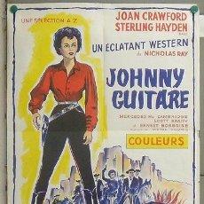 Cine: KMP 751D JOHNNY GUITAR JOAN CRAWFORD NICHOLAS RAY POSTER ORIGINAL FRANCES 60X80 LITOGRAFIA. Lote 23174844