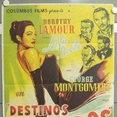 Cine: NE35 DESTINOS CRUZADOS DOROTHY LAMOUR GEORGE MONTGOMERY BOSQUED POSTER ORG 70X100 ESTRENO LITOGRAFIA. Lote 23398344