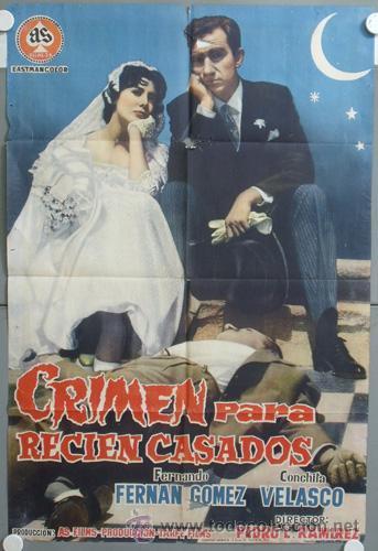 NE55 CRIMEN PARA RECIEN CASADOS CONCHA VELASCO POSTER ORIGINAL 70X100 ESTRENO (Cine - Posters y Carteles - Clasico Español)