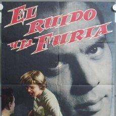 Cine: NE74 EL RUIDO Y LA FURIA YUL BRYNNER JOANNE WOODWARD POSTER ORIGINAL ESTRENO 70X100. Lote 23401775