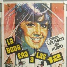 Cine: NF64 LA BODA ERA A LAS DOCE CONCHA VELASCO POSTER ORIGINAL 70X100 ESPAÑOL. Lote 23436802