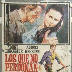 Cine: NF93 LOS QUE NO PERDONAN AUDREY HEPBURN BURT LANCASTER POSTER POSTER ORIGINAL 70X100 ESPAÑOL. Lote 23453019