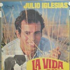 Cine: NG72 LA VIDA SIGUE IGUAL JULIO IGLESIAS INMA DE SANTIS POSTER ORIGINAL 70X100 ESTRENO. Lote 23661000