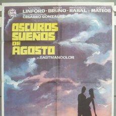 Cine: NG79 OSCUROS SUEÑOS DE AGOSTO SONIA BRUNO FRANCISCO RABAL POSTER ORIGINAL ESTRENO 70X100. Lote 23661630