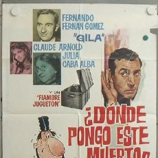 Cine: NK42 DONDE PONGO ESTE MUERTO FERNANDO FERNAN GOMEZ POSTER DE GILA ORGINAL ESTRENO 70X100. Lote 23960154