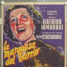 Cine: NO54 LA MARQUESA DEL BARRIO LIBERTAD LAMARQUE JOSEP RENAU POSTER ORIG MEJICANO 70X94 LITOGRAFIA. Lote 24597109