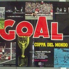 Cine: NP06 GOL GOAL COPA DEL MUNDO 1966 FUTBOL 2 POSTERS DE CINE ORIGINAL ITALIANO 68X94. Lote 24631899