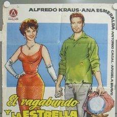 Cine: NP96 EL VAGABUNDO Y LA ESTRELLA ALFREDO KRAUS ANA ESMERALDA POSTER ORIGINAL ESTRENO 70X100. Lote 24663082