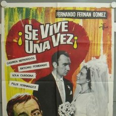 Cine: NR63 SE VIVE UNA VEZ FERNANDO FERNAN GOMEZ JOSE LUIS LOPEZ VAZQUEZ POSTER ORIGINAL 70X100 ESTRENO. Lote 25090415