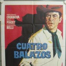 Cine: NR67 CUATRO BALAZOS FERNANDO CASANOVA POSTER ORIGINAL 70X100 ESPAÑOL. Lote 25090535