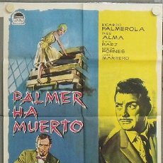 Cine: NS79 PALMER HA MUERTO JUAN FORTUNY RICARDO PALMEROLA INES ALMA POSTER ORIGINAL 70X100 ESTRENO. Lote 245618240