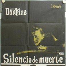 Cine: NT49 SILENCIO DE MUERTE KIRK DOUGLAS POSTER ORIGINAL 70X100 ESTRENO. Lote 25555842