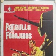 Cine: NT75 PATRULLA DE FORAJIDOS EDDIE ROMERO JOHN SAXON POSTER ORIGINAL ESTRENO 70X100. Lote 25570669