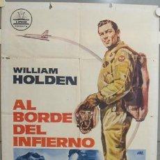Cine: NT84 AL BORDE DEL INFIERNO WILLIAM HOLDEN JANO POSTER ORIGINAL 70X100 ESTRENO. Lote 25571784