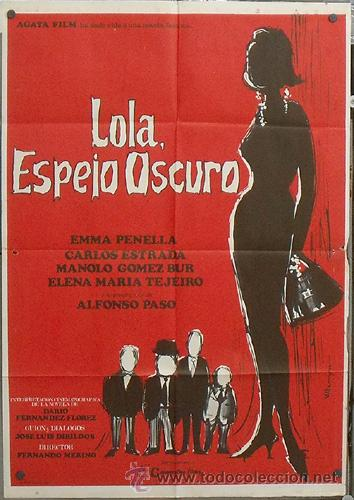 NT94 LOLA ESPEJO OSCURO EMMA PENELLA POSTER ORIGINAL 70X100 ESTRENO (Cine - Posters y Carteles - Clasico Español)