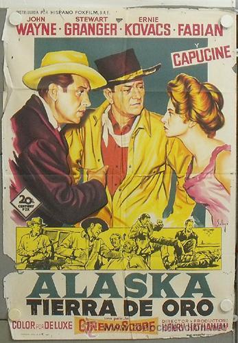 NU12 ALASKA TIERRA DE ORO JOHN WAYNE SOLIGO POSTER ORIGINAL ESTRENO 70X100 LITOGRAFIA (Cine - Posters y Carteles - Westerns)