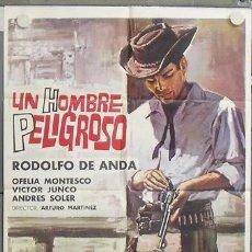 Cine: NU17 UN HOMBRE PELIGROSO RODOLFO DE ANDA WESTERN MEJICANO POSTER ORIGINAL 70X100 ESTRENO. Lote 25713184
