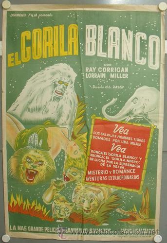 YZ77D EL GORILA BLANCO / THE WHITE GORILLA RAY CORRIGAN POSTER ORIGINAL ARGENTINO 75X110 LITOGRAFIA (Cine - Posters y Carteles - Ciencia Ficción)