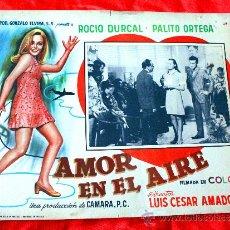 Cine: AMOR EN EL AIRE 1967 (LOBBY CARD ORIGINAL) ROCIO DURCAL (MARIETA) PALITO ORTEGA. Lote 26278611
