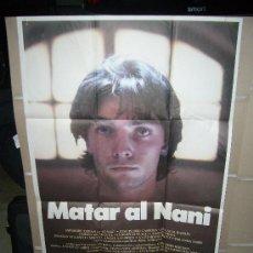 Cine: MATAR AL NANI POSTER ORIGINAL 70X100. Lote 218265405