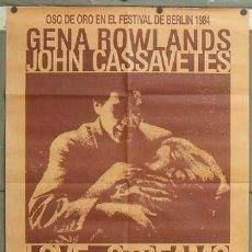 Cine: OD60 LOVE STREAMS JOHN CASSAVETTES GENA ROWLANDS POSTER ORIGINAL ESTRENO 70X100. Lote 27063923