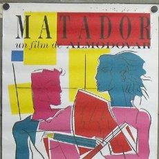 Cine: E492 MATADOR PEDRO ALMODOVAR POSTER ORIGINAL 70X100 DEL ESTRENO. Lote 27148058