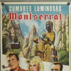 Cine: E513 CUMBRES LUMINOSAS MONTSERRAT CINE RELIGIOSO POSTER ORIGINAL 70X100 DEL ESTRENO. Lote 27150392