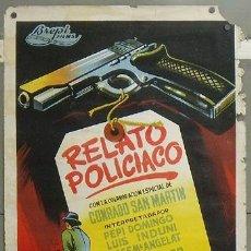 Cine: E520 RELATO POLICIACO ANTONIO ISASI POSTER ORIGINAL ESPAÑOL 70X100 LITOGRAFIA. Lote 27151081