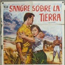 Cine: OE02 SANGRE SOBRE LA TIERRA ROCK HUDSON POSTER ORIGINAL ARGENTINO 75X110 LITOGRAFIA. Lote 27175031