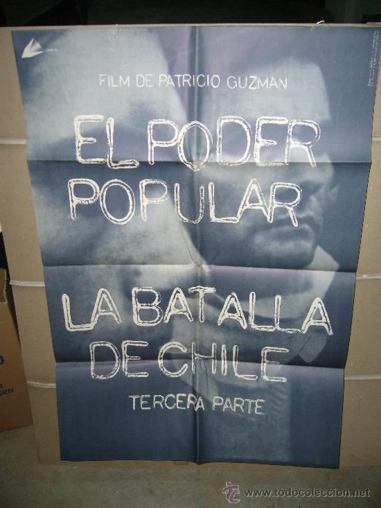 EL PODER POPULAR LA BATALLA DE CHILE TERCERA PARTE PATRICIO GUZMAN POSTER ORIGINAL 70X100 Q (Cine - Posters y Carteles - Bélicas)