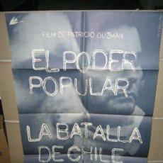 Cinéma: EL PODER POPULAR LA BATALLA DE CHILE TERCERA PARTE PATRICIO GUZMAN POSTER ORIGINAL 70X100 Q. Lote 27271002